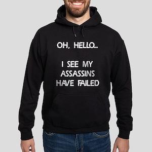 Assassins have failed Hoodie (dark)