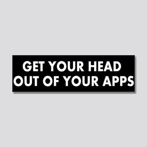 Get head out of your apps Car Magnet 10 x 3