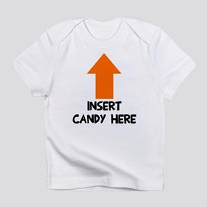 Insert candy here Infant T-Shirt