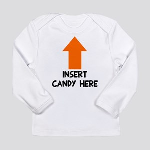 Insert candy here Long Sleeve Infant T-Shirt