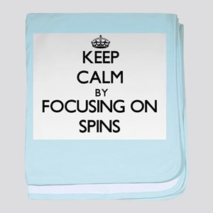 Keep Calm by focusing on Spins baby blanket