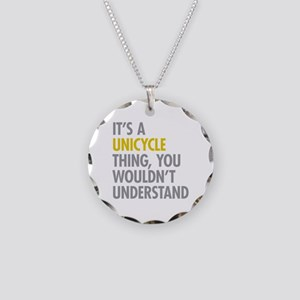 Its A Unicycle Thing Necklace Circle Charm