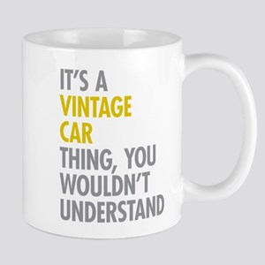 Its A Vintage Car Thing Mug