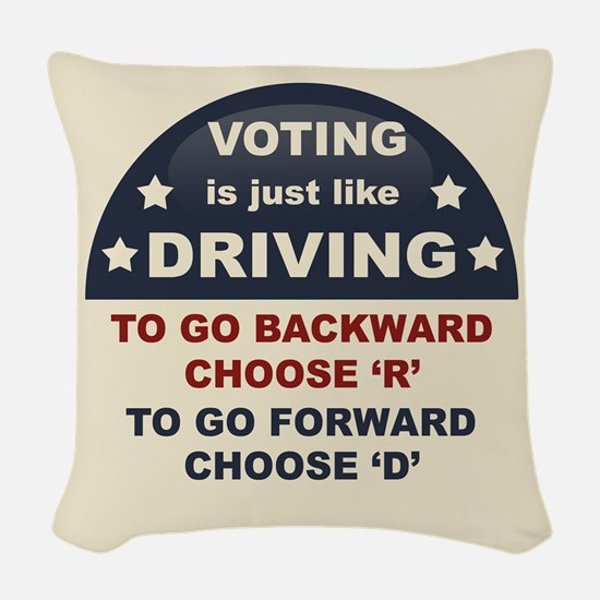 Voting Like Driving Woven Throw Pillow