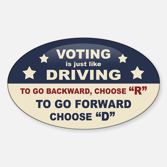 Voting Like Driving Sticker (Oval)