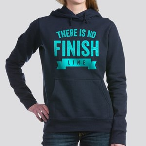 There Is No Finish Line Women's Hooded Sweatshirt