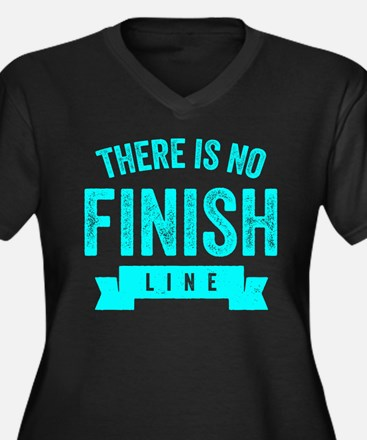 There Is No Finish Line Plus Size T-Shirt