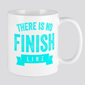There Is No Finish Line Mugs