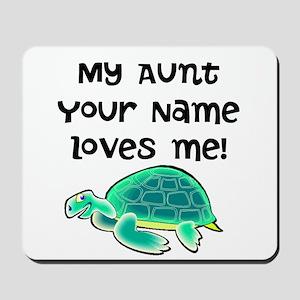 My Aunt Loves Me Turtle Mousepad
