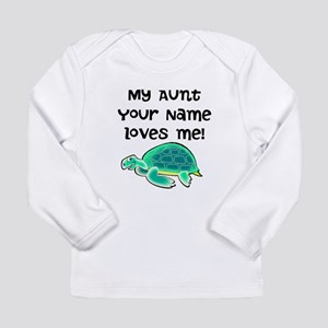 My Aunt Loves Me Turtle Long Sleeve T-Shirt
