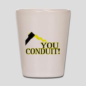 You Conduit Shot Glass