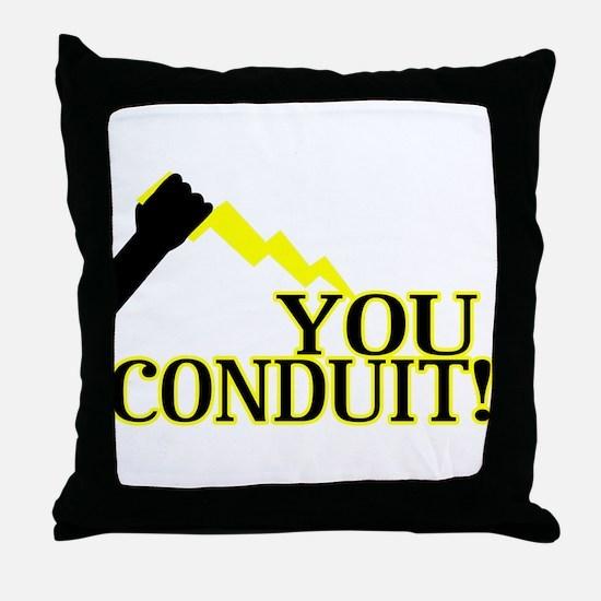 You Conduit Throw Pillow