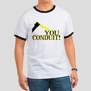 You Conduit Ringer T