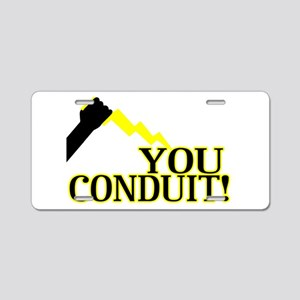 You Conduit Aluminum License Plate
