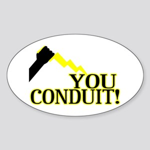 You Conduit Sticker (Oval)