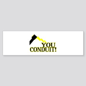 You Conduit Sticker (Bumper)
