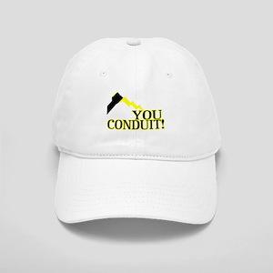 You Conduit Cap
