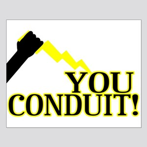 You Conduit Small Poster