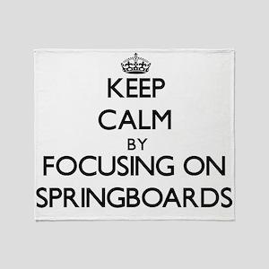 Keep Calm by focusing on Springboard Throw Blanket