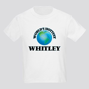 World's hottest Whitley T-Shirt