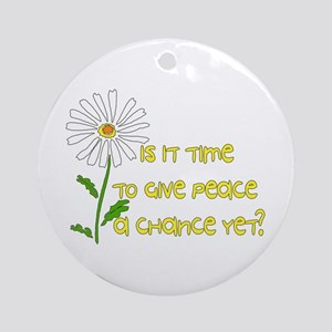Give Peace A Chance Round Ornament