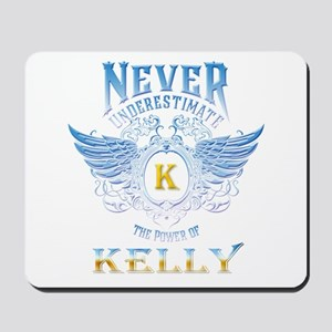 Never underestimate the power of Kelly Mousepad