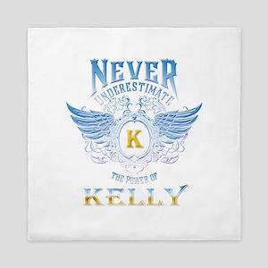 Never underestimate the power of Kelly Queen Duvet