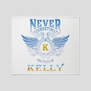 Never underestimate the power of Kel Throw Blanket