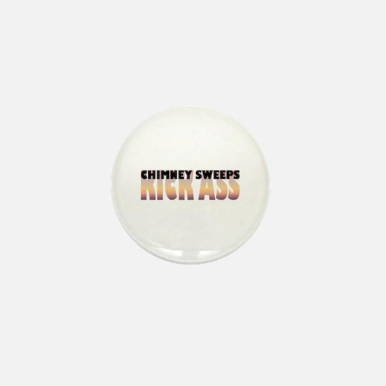 Chimney Sweeps Kick Ass Mini Button