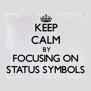 Keep Calm by focusing on Status Symb Throw Blanket
