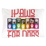 iPaws for Dogs Pillow Case