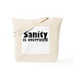 Sanity Tote Bag