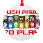 Push PAWS To Play Ornament