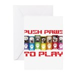 Push PAWS To Play Greeting Cards