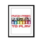 Push PAWS To Play Framed Panel Print
