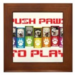 Push PAWS To Play Framed Tile