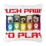 Push PAWS To Play Woven Throw Pillow