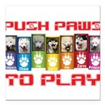 Push PAWS To Play Square Car Magnet 3