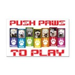 Push PAWS To Play Rectangle Car Magnet