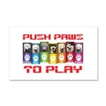 Push PAWS To Play Car Magnet 20 x 12
