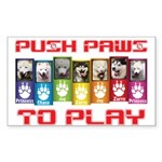 Push PAWS To Play Sticker