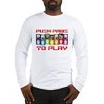 Push PAWS To Play Long Sleeve T-Shirt