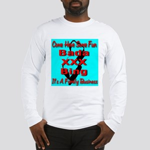 Bada XXX Bing Long Sleeve T-Shirt
