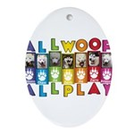 All WOOF All PLAY Ornament (Oval)