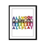 All WOOF All PLAY Framed Panel Print
