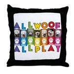 All WOOF All PLAY Throw Pillow