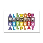 All WOOF All PLAY Car Magnet 20 x 12