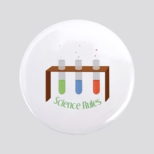"""Science Rules 3.5"""" Button"""