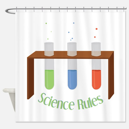 Science Rules Shower Curtain