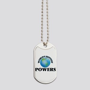 World's hottest Powers Dog Tags